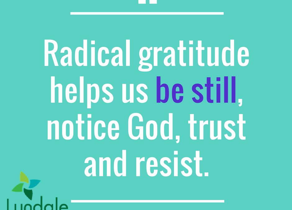 Gratitude as Resistance