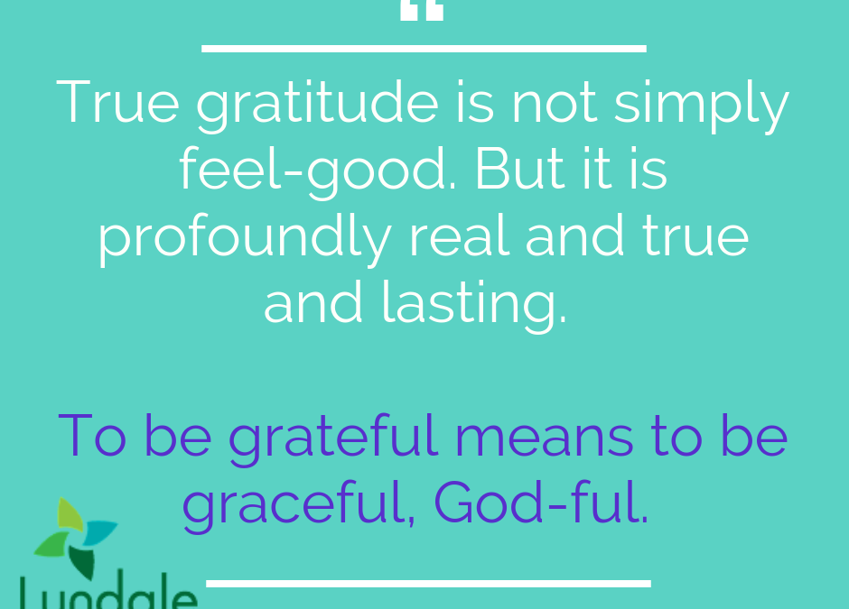 Beyond Cheap Gratitude