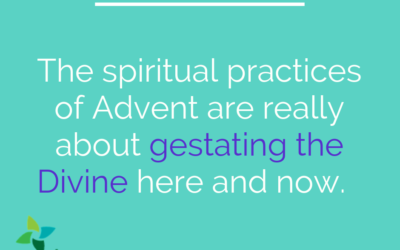 Advent 1: Gestating the Divine