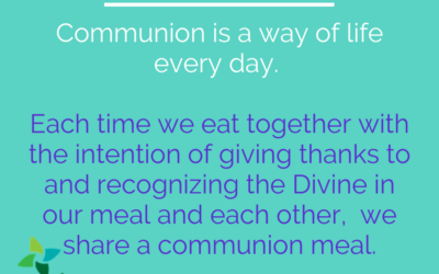 Communion Is Every Day