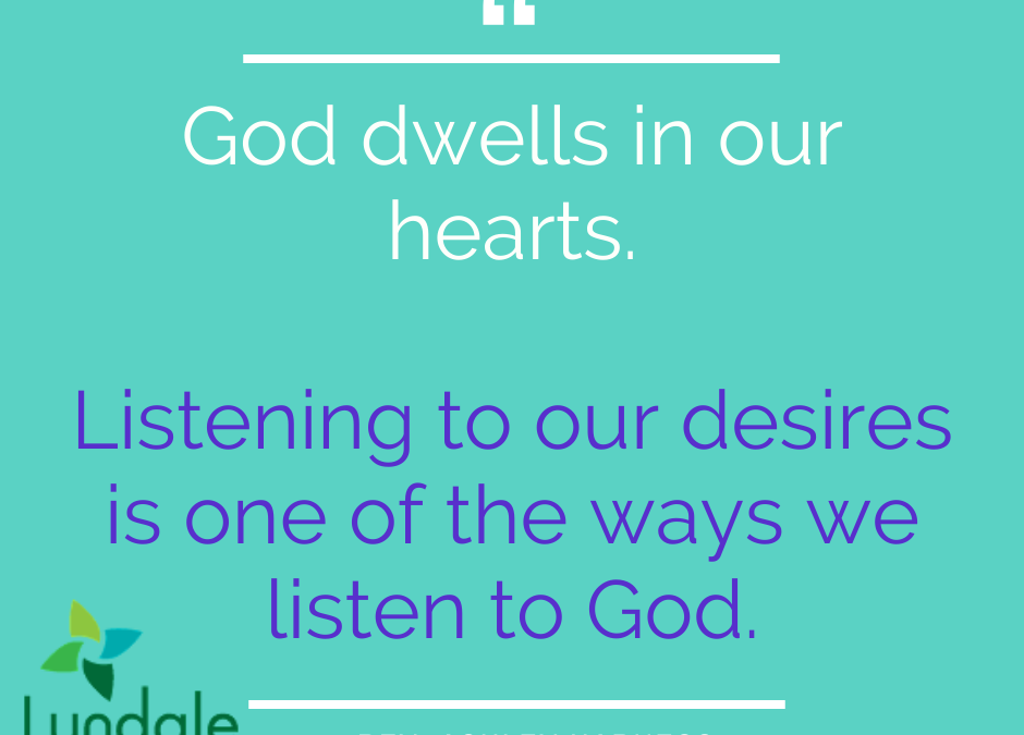 Listening to God and Desire