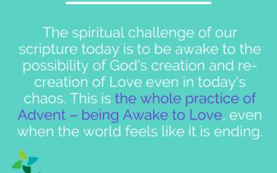 Advent 1: Awake to Love