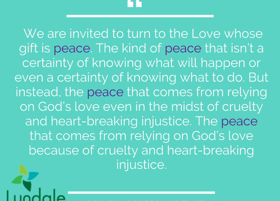 The Peace that Love Offers