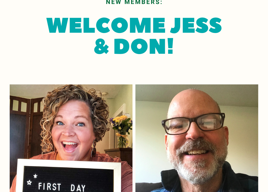 Welcome New Members Jess and Don